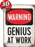Genius at Work Tin Sign