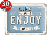 Enjoy the Coffee Tin Sign
