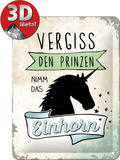 Vergiss den Prinzen Tin Sign