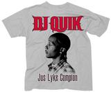 DJ Quik- Jus Lyke Compton Camisetas