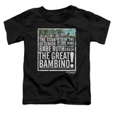 Toddler: Sandlot- The Great Bambino T-shirts