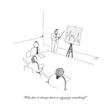 """Why does it always have to represent something?"" - New Yorker Cartoon Premium Giclee Print by Liana Finck"