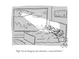 """Ugh, I'm too hungover for salvation—come back later."" - New Yorker Cartoon Premium Giclee Print by Farley Katz"