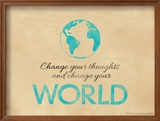 Change Your Thoughts and Change Your World Framed Giclee Print by Jeanne Stevenson