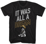 Notorious Big- It Was All A Dream Shirts
