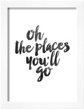 Oh the Places Youll Go Poster by Brett Wilson