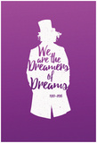 Dreamers Of Dreams (White Silhouette) Poster