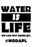 Water Is Life- Nodapl Obrazy