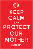 Keep Calm Protect Our Mother- Red Prints