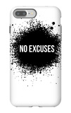 No Excuses White iPhone 7 Plus Case by  NaxArt