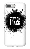 Stay on Track White iPhone 7 Plus Case by  NaxArt