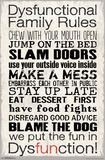 Dysfunctional Family Rules Posters
