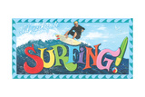 Id Rather Be Surding Posters by Scott Westmoreland