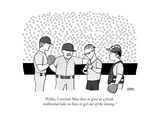 """Fellas, I invited Max here to give us a fresh, millennial take on how to ... - New Yorker Cartoon Premium Giclee Print by Tadhg Ferry"