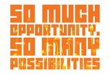 So Much Opportunity (Wildflower Stencil) Obrazy