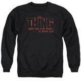 Crewneck Sweatshirt: The Thing- Fear T-Shirt