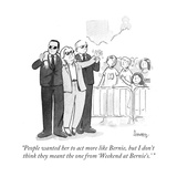 """People wanted her to act more like Bernie, but I don't think they meant t..."" - Cartoon Regular Giclee Print by Benjamin Schwartz"