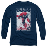 Long Sleeve: Superman- Hero For President T-Shirt