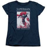 Womens: Superman- Hero For President T-shirts
