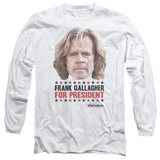 Long Sleeve: Shameless- Frank For President T-shirts