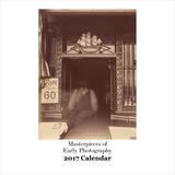 Masterpieces of Early Photography - 2017 Calendar Calendars