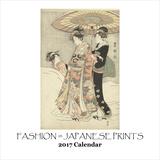 Fashion In Japanese Prints - 2017 Calendar Calendars