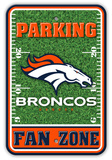 NFL Denver Broncos Field Zone Parking Sign Wall Sign