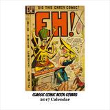 Classic Comic Book Covers - 2017 Calendar Calendars