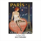 La Tour Eiffel - 2017 Calendar Calendars