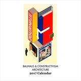 Bauhaus & Constructivism - 2017 Calendar Calendars