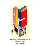 Bauhaus & Constructivism Architecture- 2017 Easel Calendar Calendars
