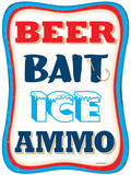 Beer Bait Ice Ammo Tin Sign
