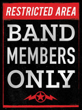 Band Members Only Tin Sign