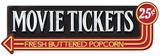 Movie Tickets Blikskilt