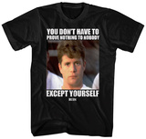 Rudy- Prove to Yourself Shirt