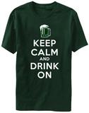 Keep Calm & Drink On Shirts