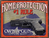 Home Protection - 1 Rule Tin Sign