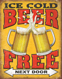 Free Beer - Next Door Tin Sign