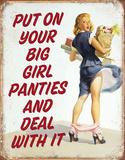 Big Girl Panties Tin Sign