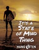 Hang Ten - State of Mind Tin Sign