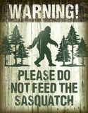 Sasquatch - Don't Feed Tin Sign