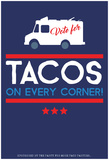 Vote For Tacos (Blue) Poster