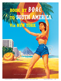 South America via New York - Rio de Janeiro, Brazil - British Overseas Airways Corporation Posters by  Hayes