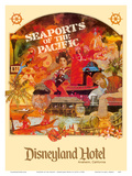 Seaports of the Pacific - Disneyland Hotel - Anaheim, California Posters by  Lotts