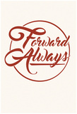 Forward Always Script Prints