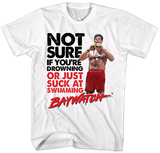 Baywatch- Drowning Or Suck At Swimming T-shirts
