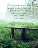 Jeremiah 29:11 For I know the Plans I have for You (Wooden Bench) Art by  Inspire Me