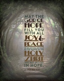 Romans 15:13 Abound in Hope (Forest) Art by  Inspire Me