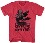 Robocop- Dead Or Alive T-Shirts