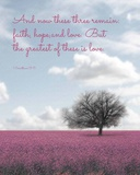1 Corinthians 13:13 Faith, Hope and Love (Field) Posters by  Inspire Me